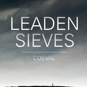 Imagem de 'Leaden Sieves'