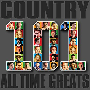 Image for 'Country - 101 All Time Greats'