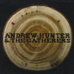 Image for 'Andrew Hunter & The Gatherers'