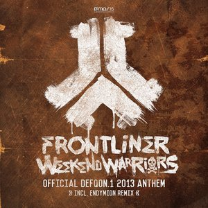 Image for 'Weekend Warriors (Official Defqon.1 2013 Anthem)'