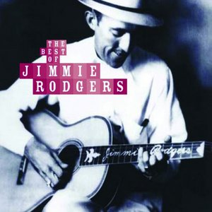 Image for 'The Best Of Jimmie Rodgers'
