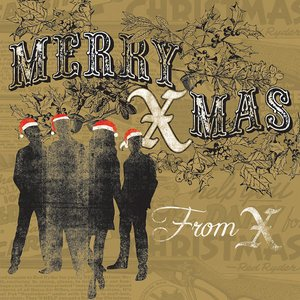 Image for 'MERRY XMAS From X'
