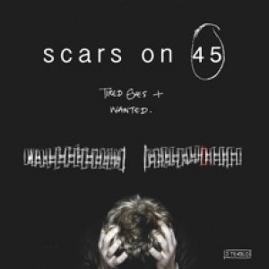 Imagem de 'Scars on 45 - Tired Eyes/Wanted'