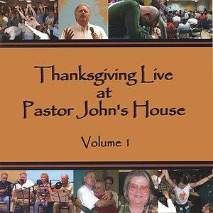 Image for 'Thanksgiving Live at Pastor John's House, Volume 1'