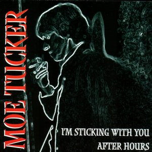 Image for 'I'm Sticking With You After Hours'