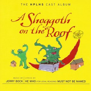 Image for 'A Shoggoth on the Roof'
