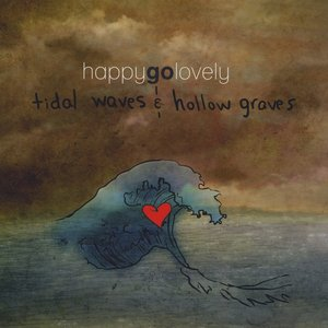 Image for 'Tidal Waves and Hollow Graves'