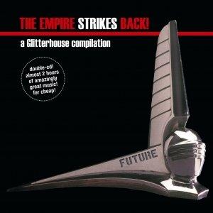 Bild för 'The Empire Strikes Back! - a Glitterhouse compilation'
