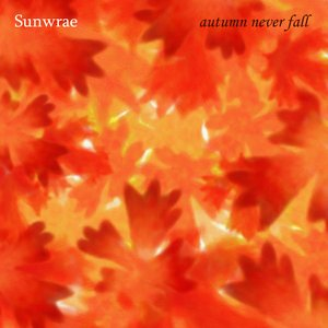 Image for 'Autumn Never Fall'