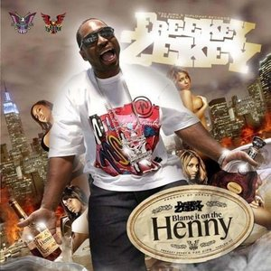 Image for 'Blame It On The Henny'