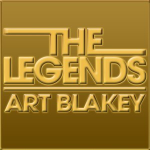 Image for 'The Legends - Art Blakey'