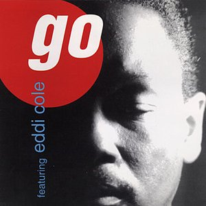 Image for 'GO featuring EDDIE COLE'