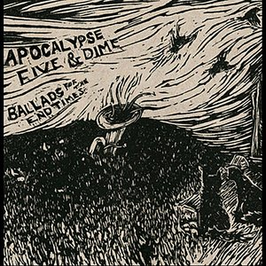 Image for 'Ballads for the End Times'