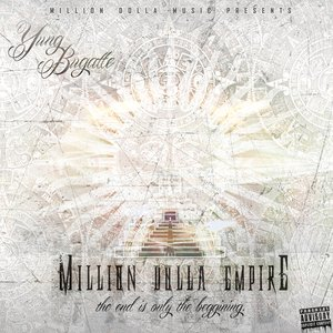 """Image for 'Million Dolla Empire """"The End Is Only The Beginning""""'"""