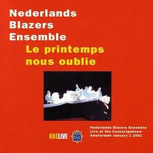 Image for 'Live at the concertgebouw, Jan 1. 2001; Le Printemps Nous Oublie'