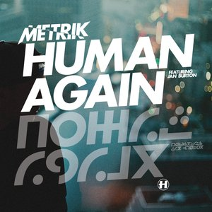 Image for 'Human Again (feat. Jan Burton)'