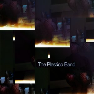 Image for 'The Plastico Band'