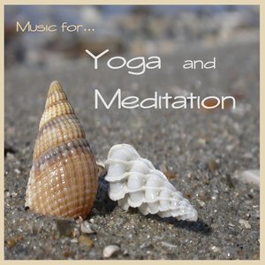 Image for 'Music for Yoga and Meditation'