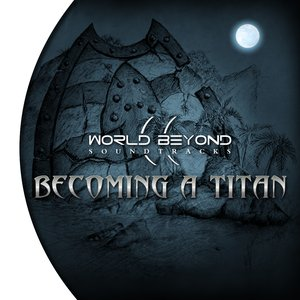 Image for 'Becoming a Titan'