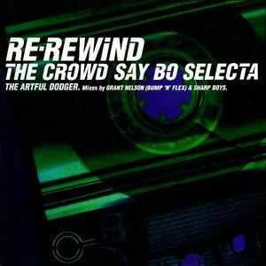 Imagem de 'Re-Rewind (The Crowd Say Bo Selecta) (Radio Edit)'