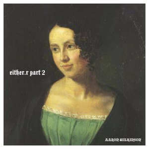 Image for 'either/r part 2 the demo recordings'