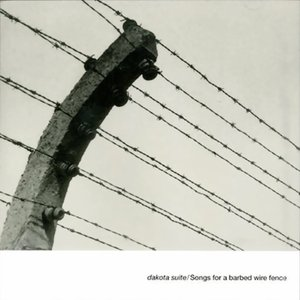 Immagine per 'Songs for a Barbed Wire Fence'