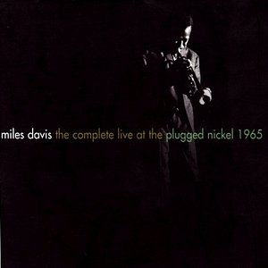 Image for 'The Complete Live at The Plugged Nickel 1965 (disc 2b)'