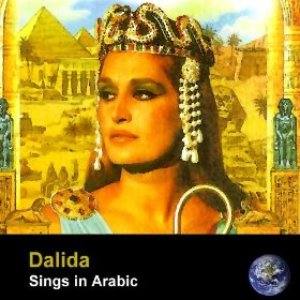 Image for 'Dalida Sings In Arabic (Remastered)'