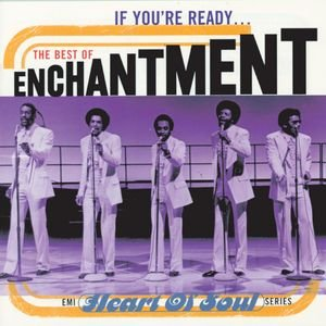 Image for 'If You're Ready...The Best Of Enchantment'