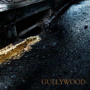 Image for 'Gullywood'