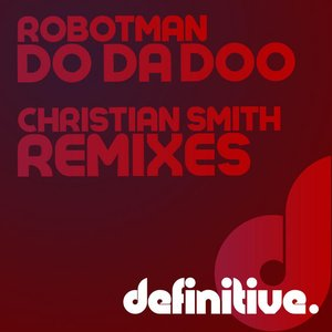 Image for 'Do Da Doo Remixes'