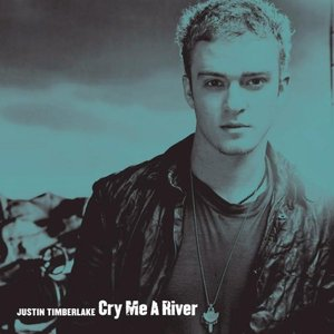 Image for 'Cry Me a River'