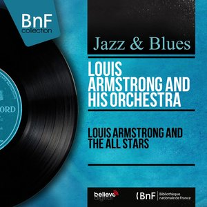 Image for 'Louis Armstrong and the All Stars (Mono Version)'