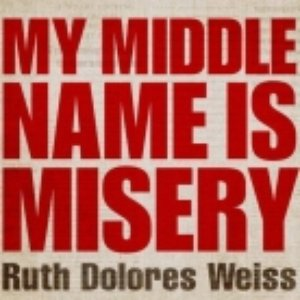Image for 'My Middle Name Is Misery'