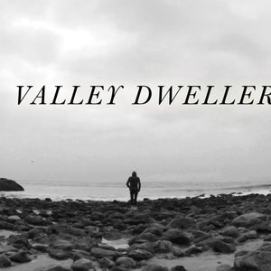 Image for 'Valley Dweller'