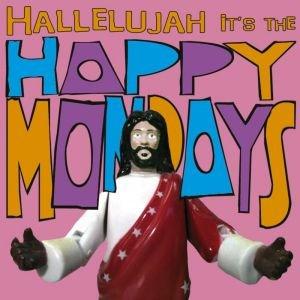 Image for 'Hallelujah It's the... Happy Mondays'