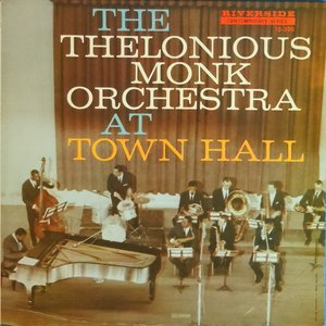 Bild för 'The Thelonious Monk Orchestra at Town Hall'