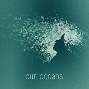Image for 'Our Oceans'
