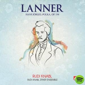 Imagem de 'Lanner: Hans Jörgel Polka, Op. 194 (Digitally Remastered)'