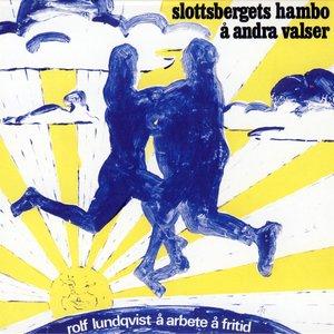 Image for 'Slottsbergets hambo å andra valser'
