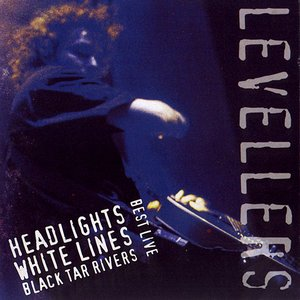 Image for 'Best Live: Headlights, White Lines, Black Tar Rivers'