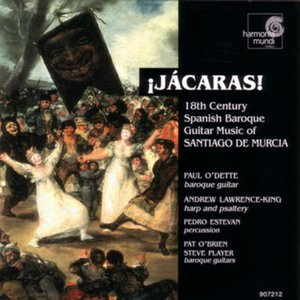 Image for 'Jácaras! - 18th Century Spanish Baroque Guitar Music of Santiago de Murcia'