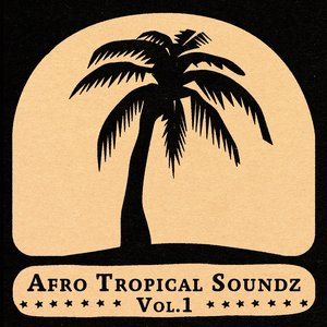 Image for 'Soundway presents Afro Tropical Soundz, Vol. 1'