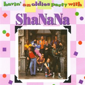 Image for 'Havin' An Oldies Party With Sha Na Na'