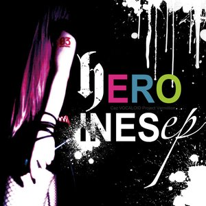 Image for 'HEROINES ep'