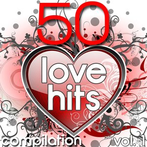 Image for '50 Love Hits Compilation, Vol. 1'