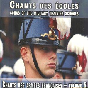 Image pour 'Chants des écoles - Songs of the Military Training Schools (Chants des Armées françaises, vol. 5)'
