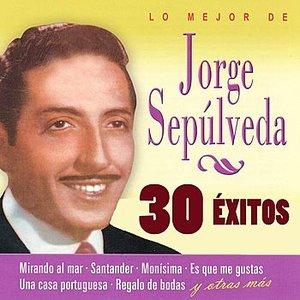 Image for 'Lo Mejor de Jorge Sepúlveda, 30 Éxitos'