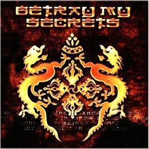 Image pour 'Betray My Secrets'