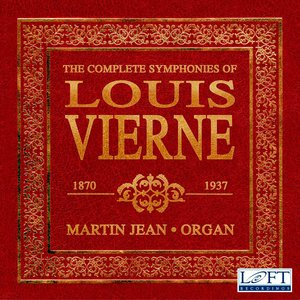 Bild für 'The Complete Symphonies of Louis Vierne'